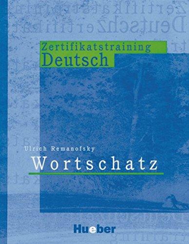 Zertifikatstraining Deutsch - Wortschatz