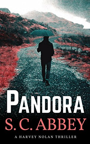 Pandora: A Harvey Nolan Thriller, Book 2 (Harvey Nolan Mystery Thriller Series) (English Edition)