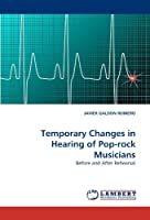 Temporary Changes in Hearing of Pop-Rock Musicians