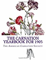 The Carnation Yearbook for 1905