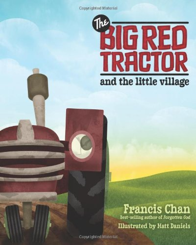 Download The Big Red Tractor and The Little Village 0781404193