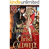 To Wed His Christmas Lady (The Heart of a Duke Book 7)
