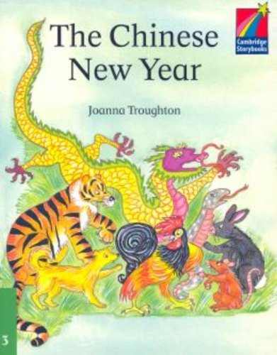 The Chinese New Year ELT Edition. (Cambridge Storybooks Level 3)の詳細を見る