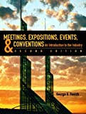 Cover of Meetings, Expositions, Events and Conventions: An Introduction to the Industry
