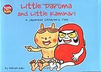Little Daruma and Little Kaminari: A Japanese Children's Tale