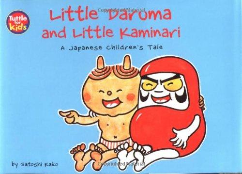 Little Daruma and Little Kaminari: A Japanese Children's Taleの詳細を見る
