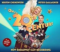 On the Twentieth Century: New Broadway Cast Recording
