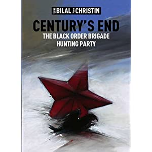 Century's End: The Black Order Brigade Hunting Party (Centurys End)