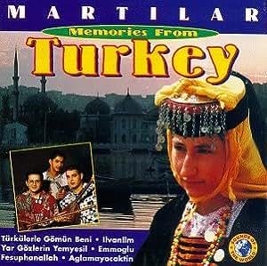 Memories From Turkey