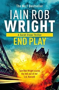 End Play: Major Crimes Unit #3 by [Wright, Iain Rob]