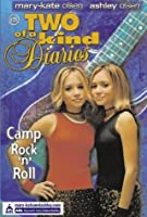 Camp Rock 'n' Roll (Two Of A Kind Diaries)