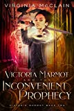 マーモット Victoria Marmot and the Inconvenient Prophecy (English Edition)