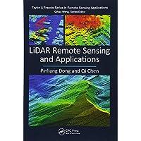 LiDAR Remote Sensing and Applications (Remote Sensing Applications Series)