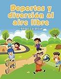 Deportes y Diversion Al Aire Libre: Libro de Colorear