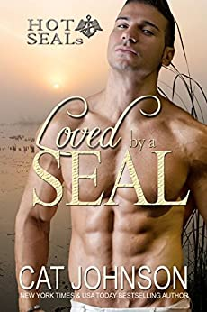 Hot SEALs: Loved by a SEAL by [Johnson, Cat]
