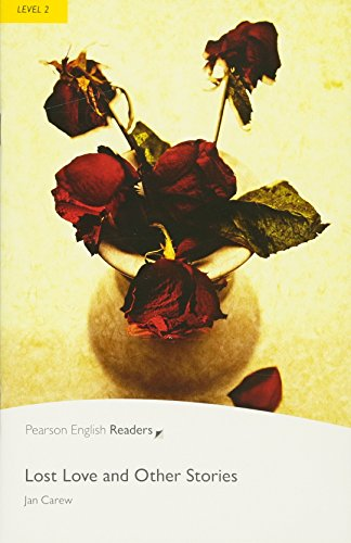 Penguin Readers: Level 2 LOST LOVE AND OTHER STORIES (Penguin Readers (Graded Readers))の詳細を見る