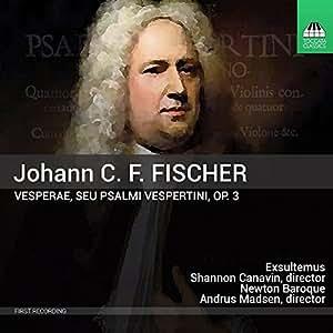 ヨハン・カスパール・フェルディナント・フィッシャー:晩課詩篇集 Op.3