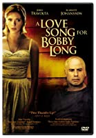 A Love Song for Bobby Long