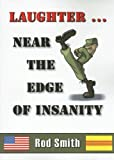 Laughter¹Near the Edge of Insanity
