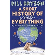 A Short History of Nearly Everything (Bryson Book 5)