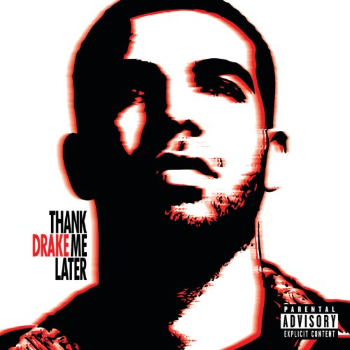 Thank Me Later [Explicit] (Int...