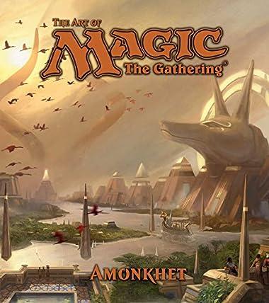 The Art of Magic: The Gathering - Amonkhet (Magic the Gathering)