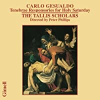 Gesualdo: Tenebrae Responsories for Holy Saturday (2002-05-03)