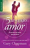 Cinco lenguajes del Amor / The 5 Love languages: El secreto del amor que perdura / The Secret to Love that Lasts (Favoritos / Favorites)