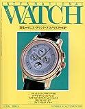 インターナショナル・リスト・ウォッチ no.41―日本版 特集:ゼニス・グランド・クロノマスターQP (別冊CG)