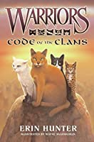 Warriors: Code of the Clans (Warriors Field Guide) by Erin Hunter(2009-06-09)