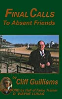 Final Calls to Absent Friends
