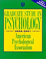 Graduate Study in Psychology, 2000-2001: With 2001 Addendum (Graduate Study in Psychology 2000 With 2001 Addendum)
