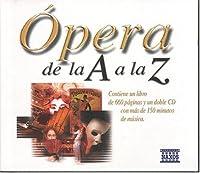 Opera De La a a La Z