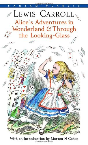 Alice's Adventures in Wonderland & Through the Looking-Glass (Bantam Classics)の詳細を見る