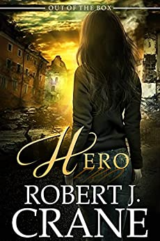 Hero (Out of the Box Book 22) by [Crane, Robert J.]