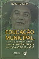 Educacao Municipal, A - Intervencao Das Politicas Federais - Reflexoes