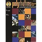 ドラムセット教則本 「ポリリズム 2nd エディション/polyrthythms - THE MUSICIAN'S GUIDE」スティーヴ・ホートン&トム・ウォーリントン著CD付【直輸入版】