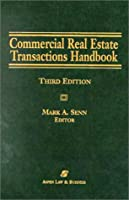 Commercial Real Estate Transactions Handbook/With 2004 Cumulative Supplement