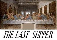 最後の晩餐 レオナルド・ダ・ビンチ レプリカ はってはがせるアートパネル ファブリックパネル ポスター ウォールステッカー ウォールデコレーション