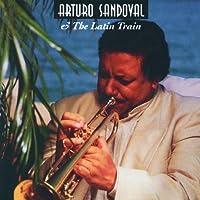 Arturo Sandoval & the..