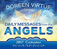 Daily Messages from the Angels 2017 Calendar (Calendars 2017)
