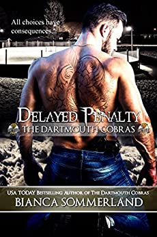 Delayed Penalty (The Dartmouth Cobras #5) by [Sommerland, Bianca]