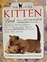 The Little Kitten Book (Little Library of Cats)