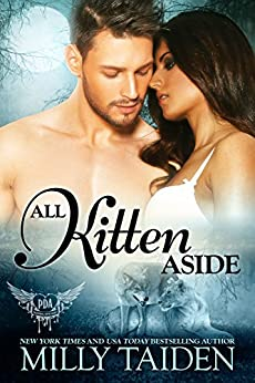 All Kitten Aside: BBW Paranormal Shape Shifter Romance (Paranormal Dating Agency Book 11) by [Taiden, Milly]