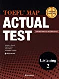 TOEFL MAP ACTUAL TEST Listening Book 2