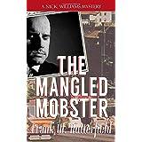 The Mangled Mobster: 7