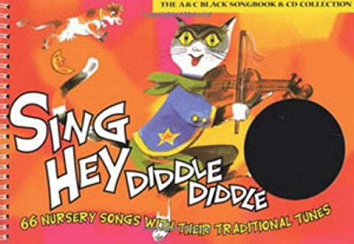 Songbooks - Sing Hey Diddle Diddle (Book + CD): 66 Nursery Songs with Their Traditional Tunes