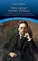 Five Great Short Stories (Dover Thrift Editions) by Anton Chekhov(1990-07-01)