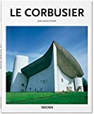 Le Corbusier: 1887 - 1965: the Lyricism of Architecture in the Machine Age (Basic Art)