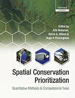Spatial Conservation Prioritization: Quantitative Methods and Computational Tools【洋書】 [並行輸入品]